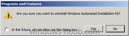 are you sure you want to uninstall the Windows Automated Installation Kit.png
